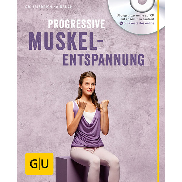 Progressive-Muskelentspannung-(mit-Audio-CD)_ISBN9783833845710