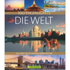 100-Highlights-Die-Welt_ISBN9783765461200