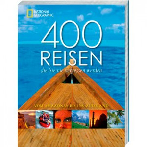 400reisen-die-sie-nie-vergessen-werden_ISBN9783866902404