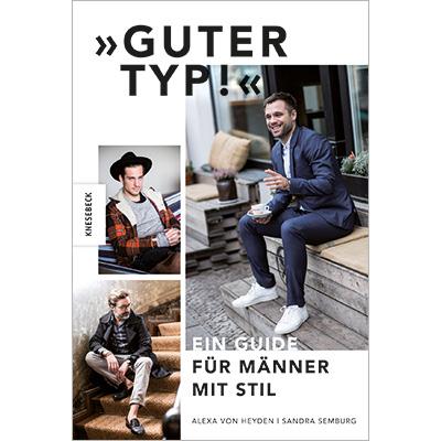 guter-typ-ein-guide-fuer-maenner-mit-stil_isbn9783868738186