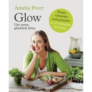 glow-gut-essen-gluecklich-leben_isbn9783442176168
